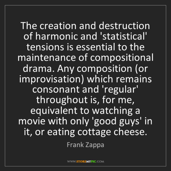 Frank Zappa: The creation and destruction of harmonic and 'statistical'...