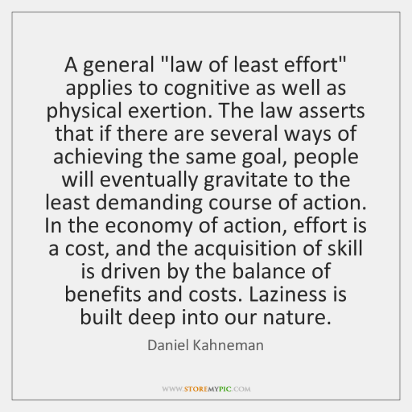 """A general """"law of least effort"""" applies to cognitive as well as ..."""