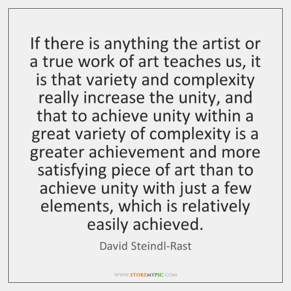 If there is anything the artist or a true work of art ...