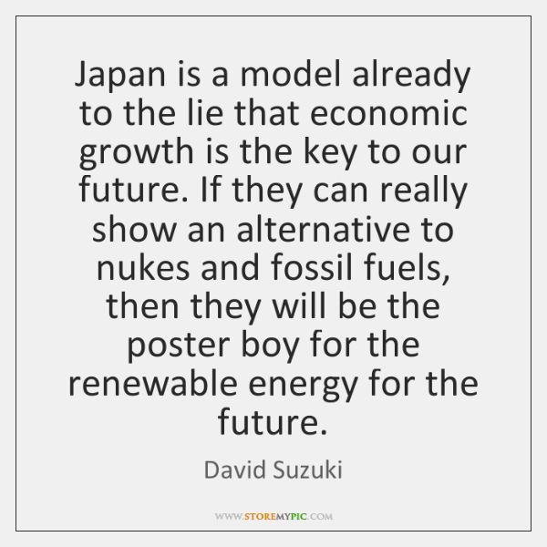 Japan is a model already to the lie that economic growth is ...