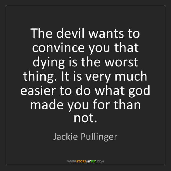 Jackie Pullinger: The devil wants to convince you that dying is the worst...