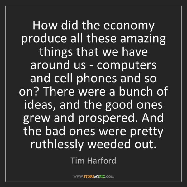Tim Harford: How did the economy produce all these amazing things...