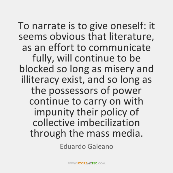 To narrate is to give oneself: it seems obvious that literature, as ...