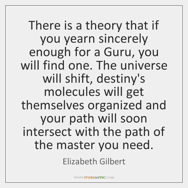 There is a theory that if you yearn sincerely enough for a ...
