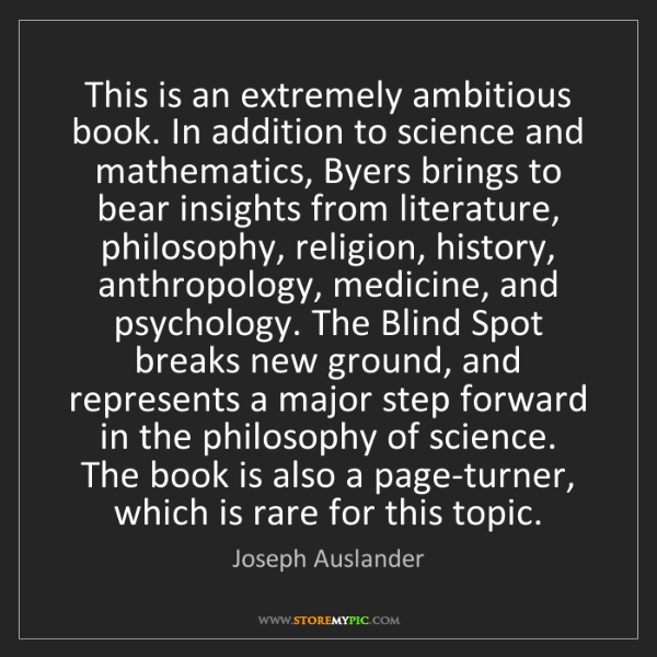 Joseph Auslander: This is an extremely ambitious book. In addition to science...