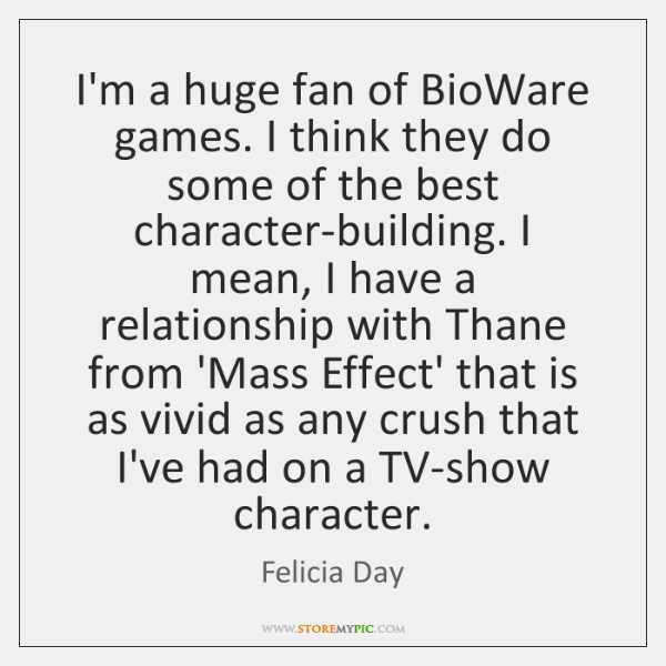 I'm a huge fan of BioWare games. I think they do some ...