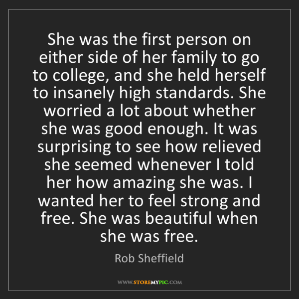 Rob Sheffield: She was the first person on either side of her family...