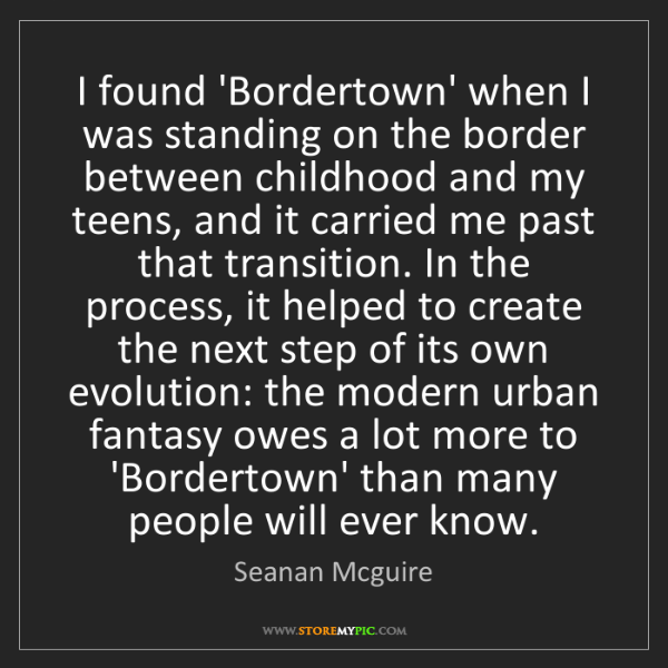 Seanan Mcguire: I found 'Bordertown' when I was standing on the border...