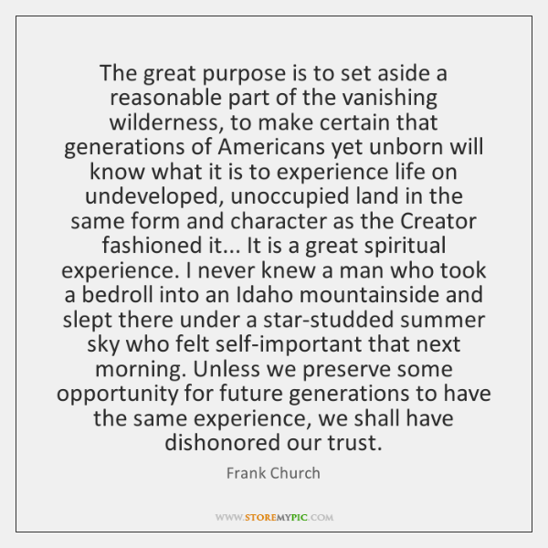 The great purpose is to set aside a reasonable part of the ...