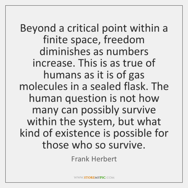 Beyond a critical point within a finite space, freedom diminishes as numbers ...