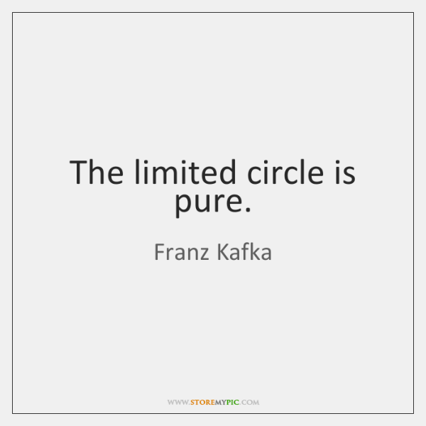 The limited circle is pure.