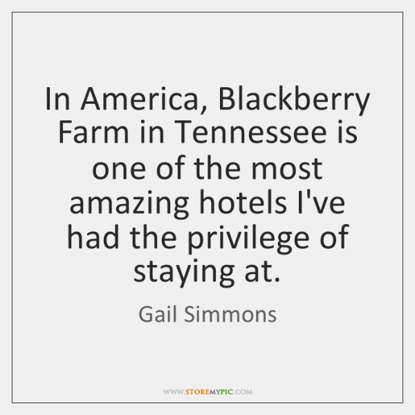 In America, Blackberry Farm in Tennessee is one of the most amazing ...