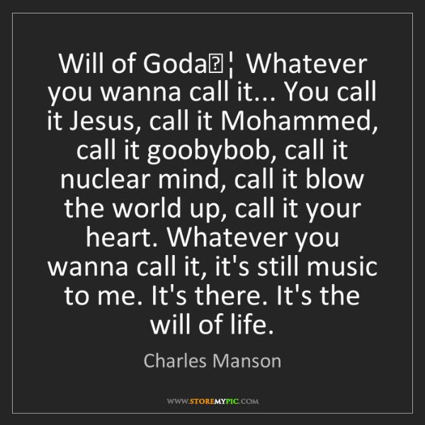 Charles Manson: Will of God
