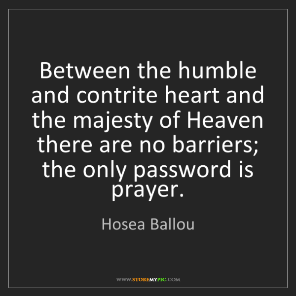Hosea Ballou: Between the humble and contrite heart and the majesty...
