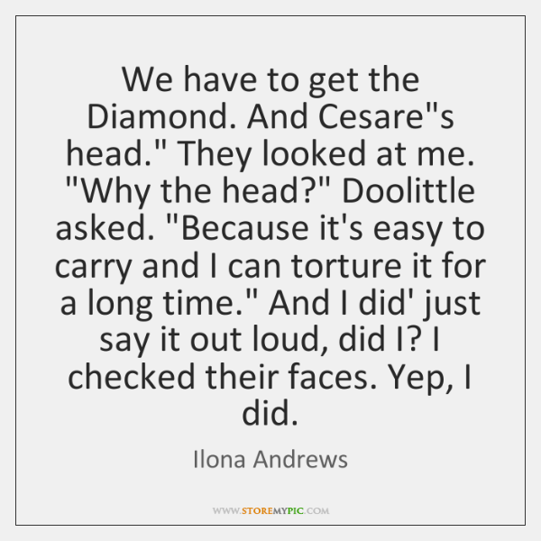 "We have to get the Diamond. And Cesare's head."" They looked at ..."