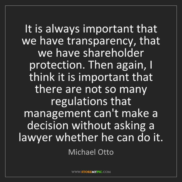 Michael Otto: It is always important that we have transparency, that...