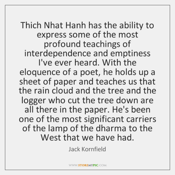 Thich Nhat Hanh has the ability to express some of the most ...