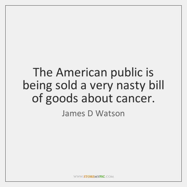 The American public is being sold a very nasty bill of goods ...