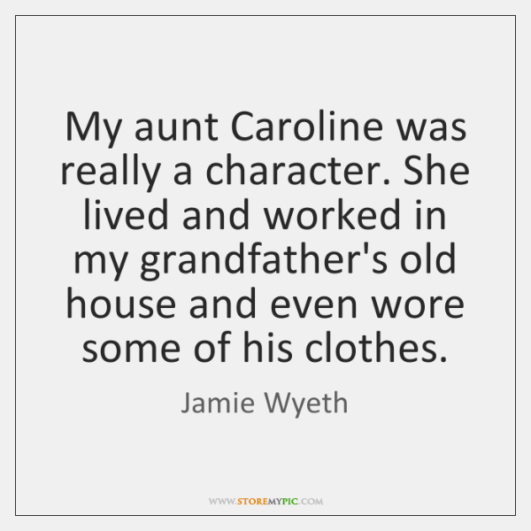 My aunt Caroline was really a character. She lived and worked in ...