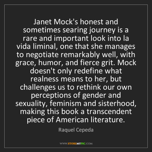 Raquel Cepeda: Janet Mock's honest and sometimes searing journey is...