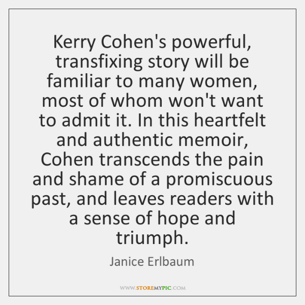 Kerry Cohen's powerful, transfixing story will be familiar to many women, most ...