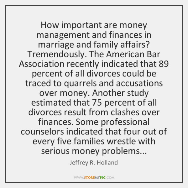 How important are money management and finances in marriage and family affairs? ...