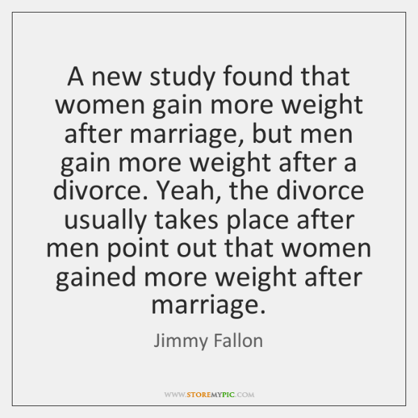 A new study found that women gain more weight after marriage, but ...