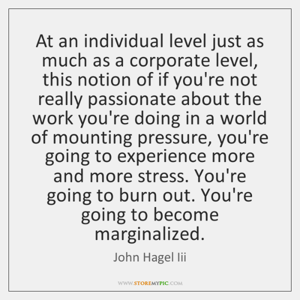 At an individual level just as much as a corporate level, this ...