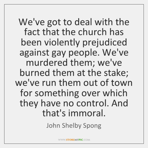 We've got to deal with the fact that the church has been ...