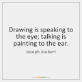 joseph-joubert-drawing-is-speaking-to-the-eye-talking-quote-on-storemypic-5c42a
