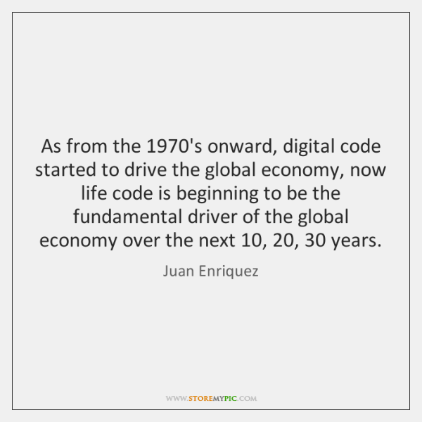 As from the 1970's onward, digital code started to drive the global ...