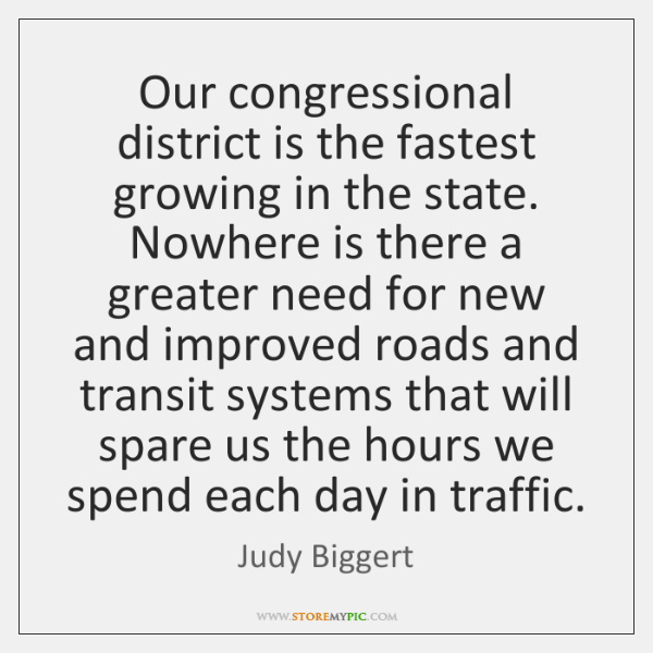 Our congressional district is the fastest growing in the state. Nowhere is ...