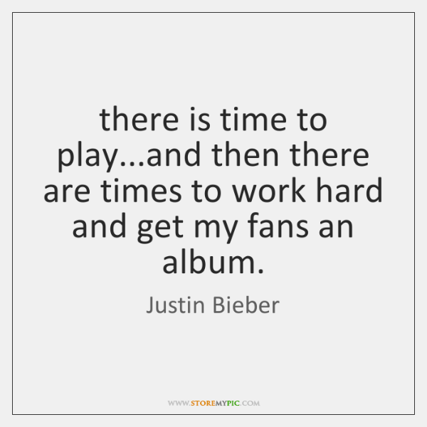 there is time to play...and then there are times to work ...