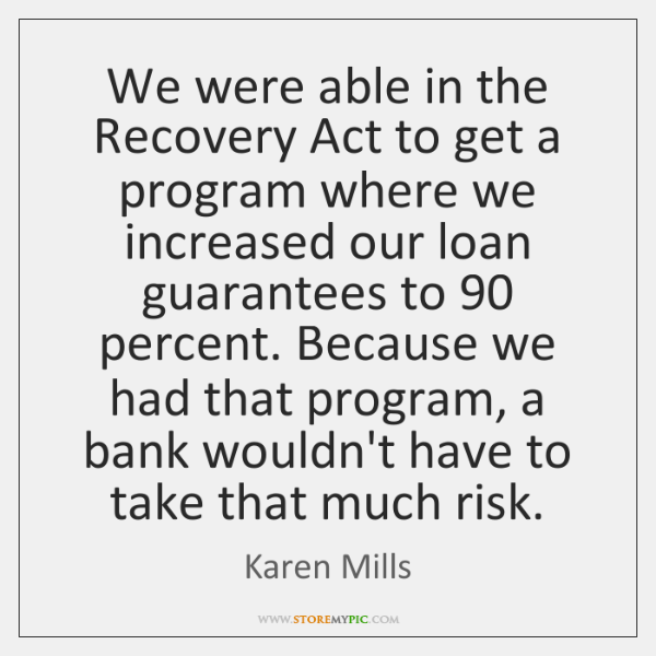 We were able in the Recovery Act to get a program where ...