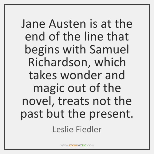 Jane Austen is at the end of the line that begins with ...