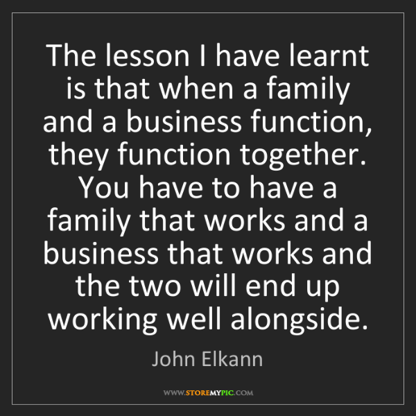 John Elkann: The lesson I have learnt is that when a family and a...