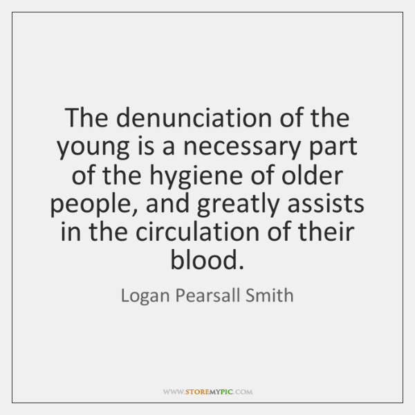 The denunciation of the young is a necessary part of the hygiene ...