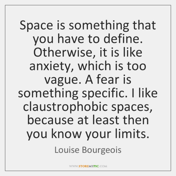 Space is something that you have to define. Otherwise, it is like ...