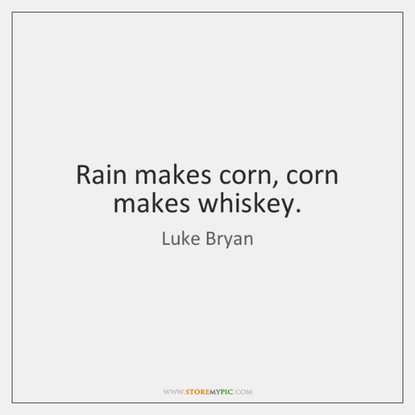 luke bryan quotes storemypic