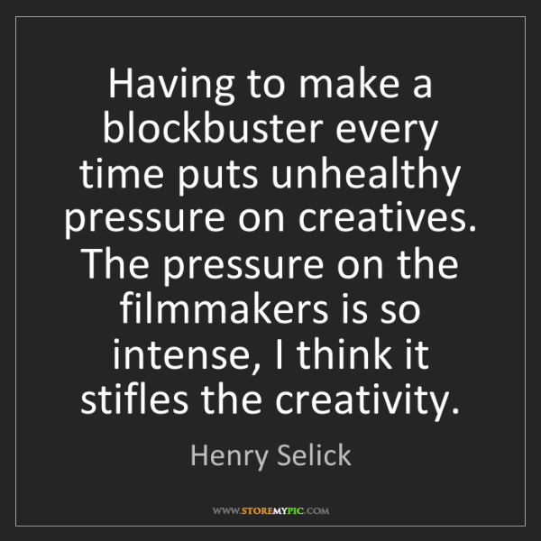 Henry Selick: Having to make a blockbuster every time puts unhealthy...