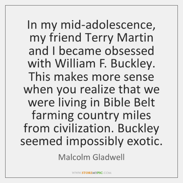 In my mid-adolescence, my friend Terry Martin and I became obsessed with ...
