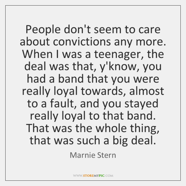 People don't seem to care about convictions any more. When I was ...