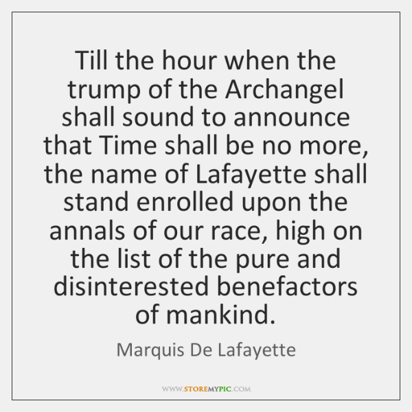 Till the hour when the trump of the Archangel shall sound to ...