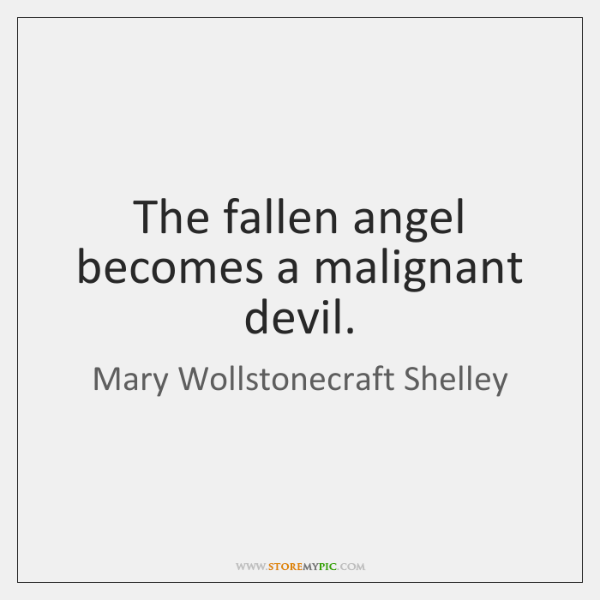 The fallen angel becomes a malignant devil.