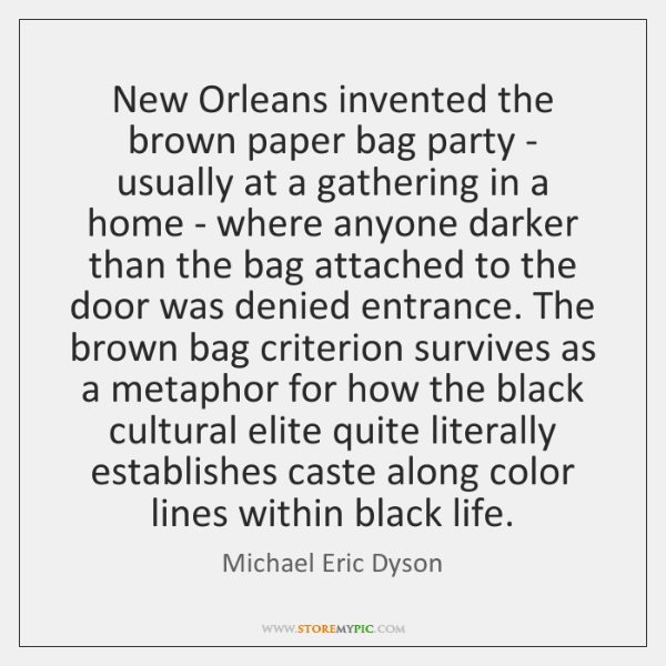 New Orleans invented the brown paper bag party - usually at a ...