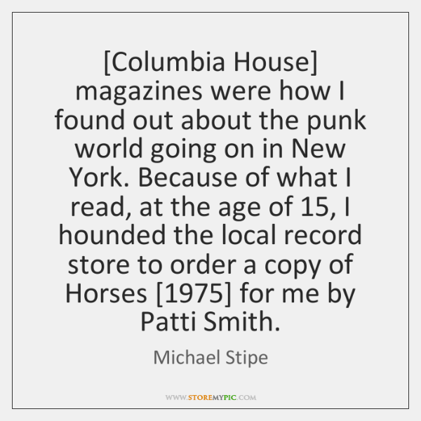 [Columbia House] magazines were how I found out about the punk world ...