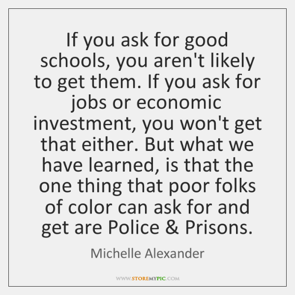 If you ask for good schools, you aren't likely to get them. ...