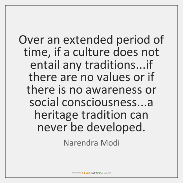 Over an extended period of time, if a culture does not entail ...