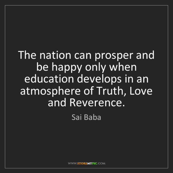 Sai Baba: The nation can prosper and be happy only when education...