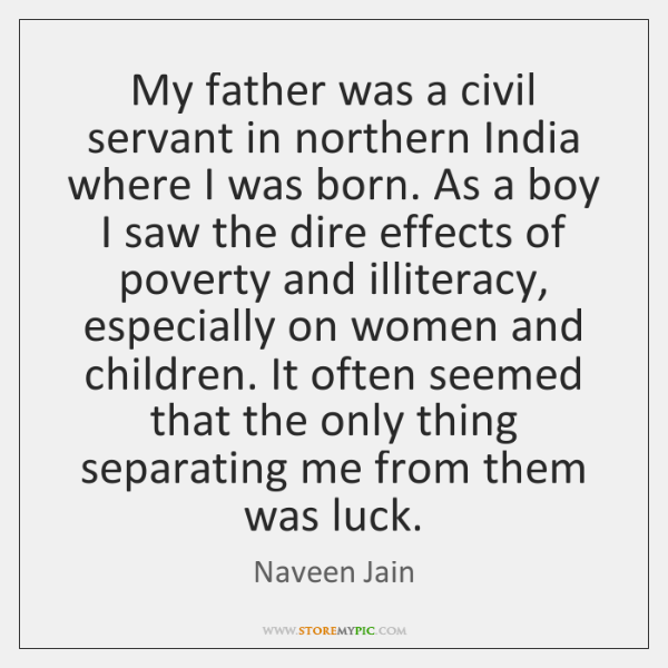 My father was a civil servant in northern India where I was ...